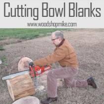 Making Bowl Blanks